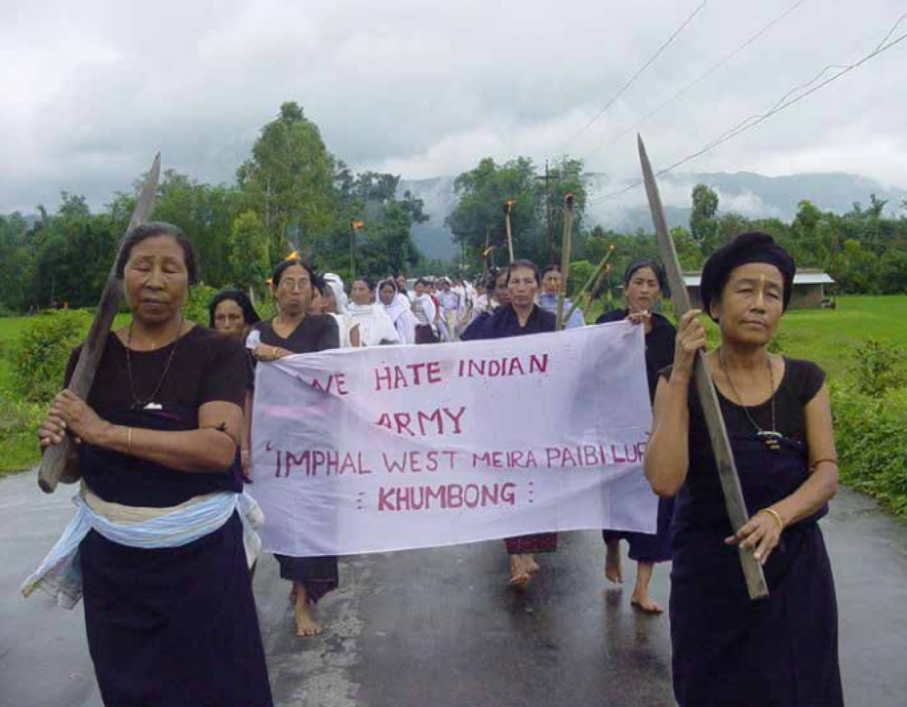 Every family in  Manipur has  a tale to tell  about a relative  or friend being  harassed,  tortured,  maimed,  killed, raped by  security forces