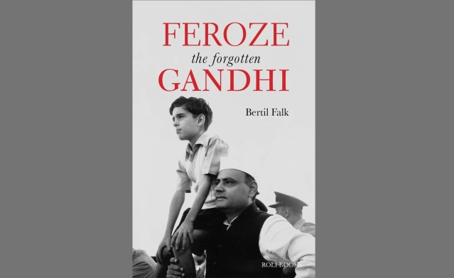 How They Erased Feroze Gandhi From Congress Party's Psyche And The National Consciousness