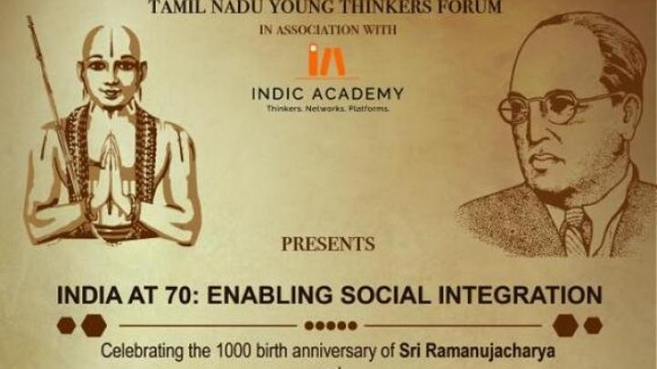 Enabling Social Integration: Seminar In Memory Of Sri Ramanujacharya and Dr Ambedkar