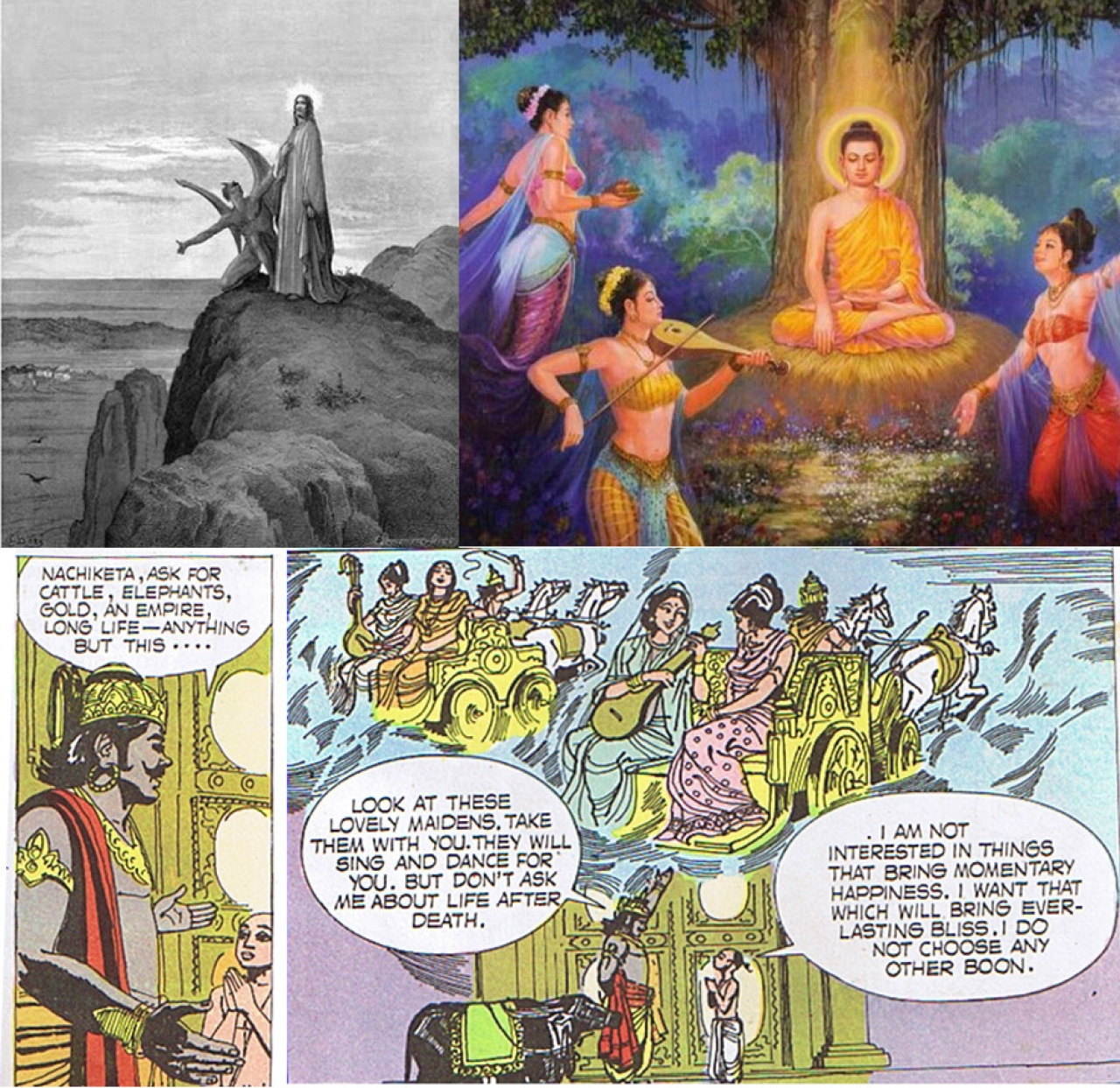 Temptation of Jesus by Satan; Temptation of Buddha by Mara and Yama tempting Nachiketa
