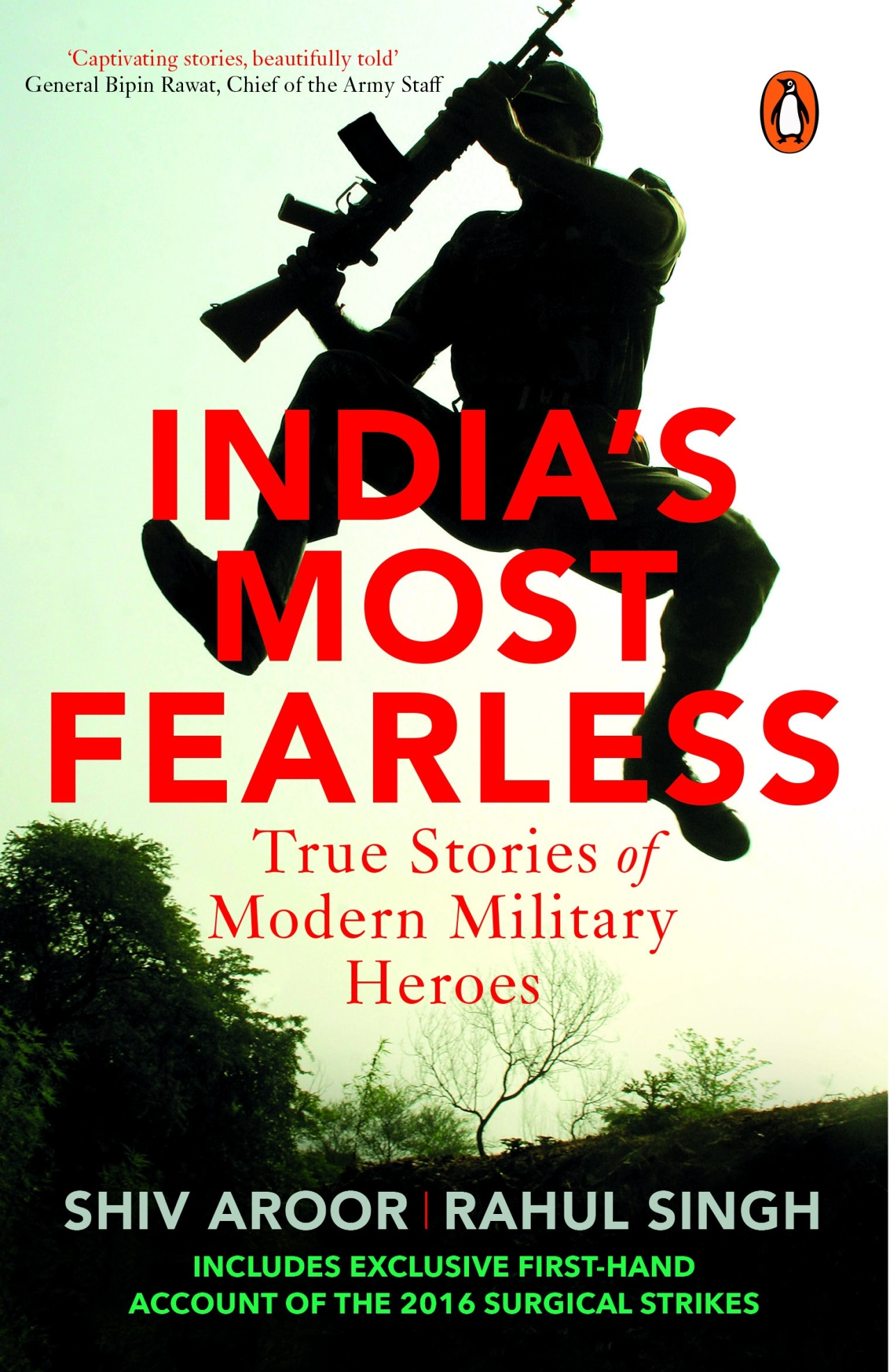 'India's Most Fearless: True Stories of Modern Military Heroes' by Shiv Aroor and Rahul Singh