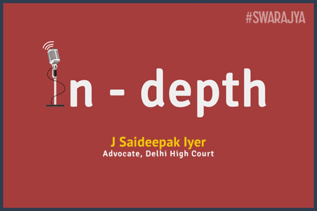 Swarajya In-Depth with J Saideepak Iyer