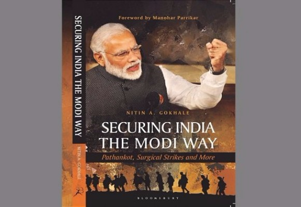 Cover of Nitin A Gokhale's book 'Securing India The Modi Way: Pathankot, Surgical Strikes and More'