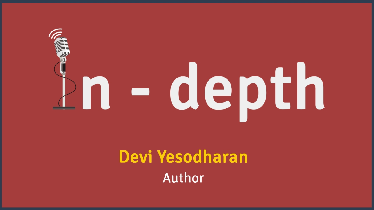 Swarajya In-Depth with Devi Yesodharan
