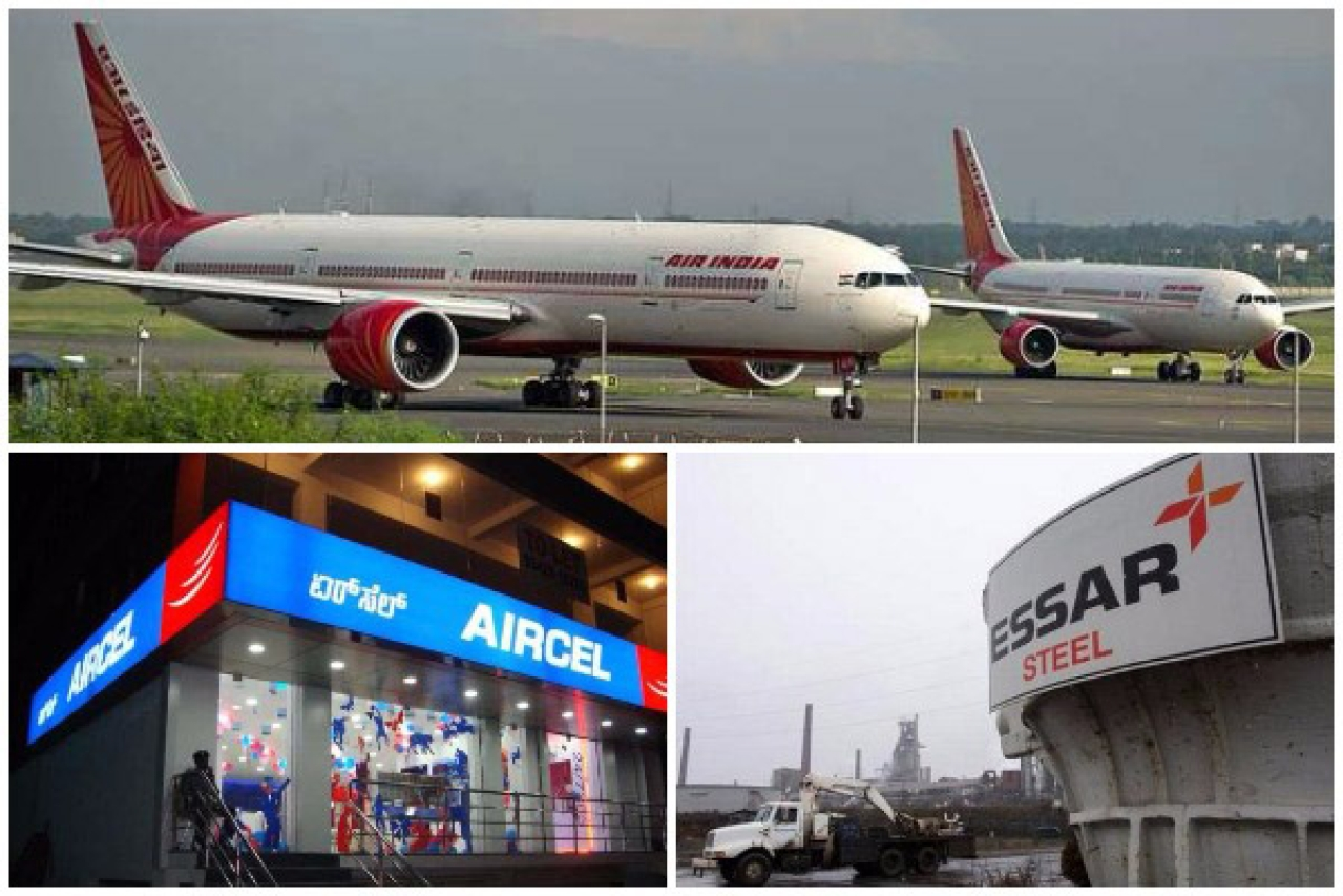 Air India, Aircel and Essar Steel.