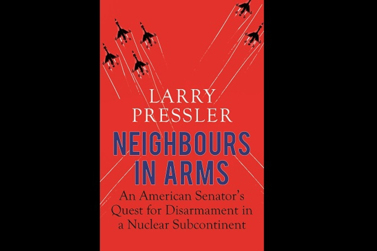 Cover of the book <i>Neighbours in Arms</i> by Larry Pressler