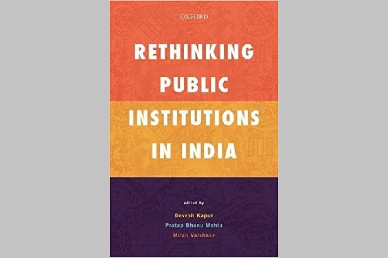 Cover of the book <i>Rethinking Public Institutions in India</i>