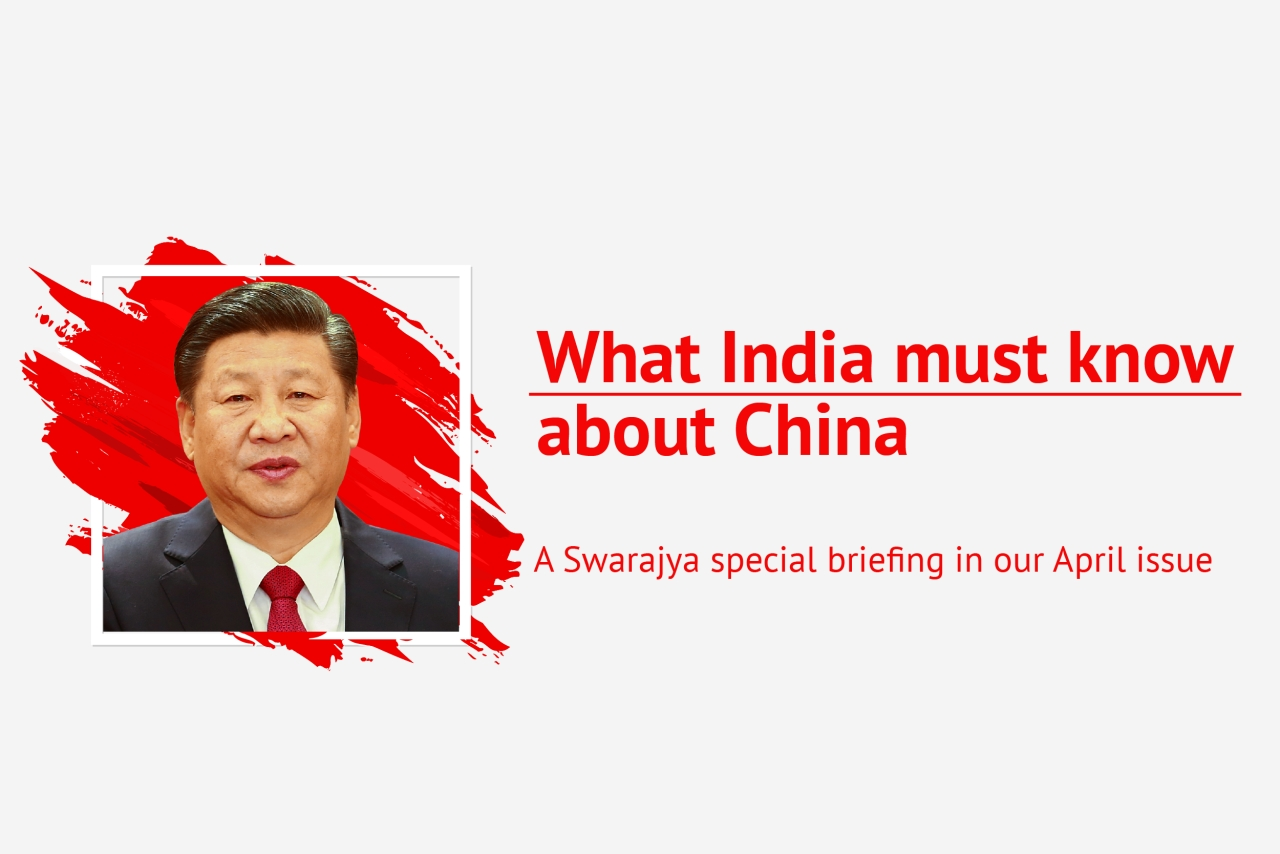 Swarajya's cover story for its April print edition delves into the global giant that is China.