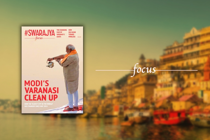 Swarajya Focus: Modi's Varanasi Clean Up