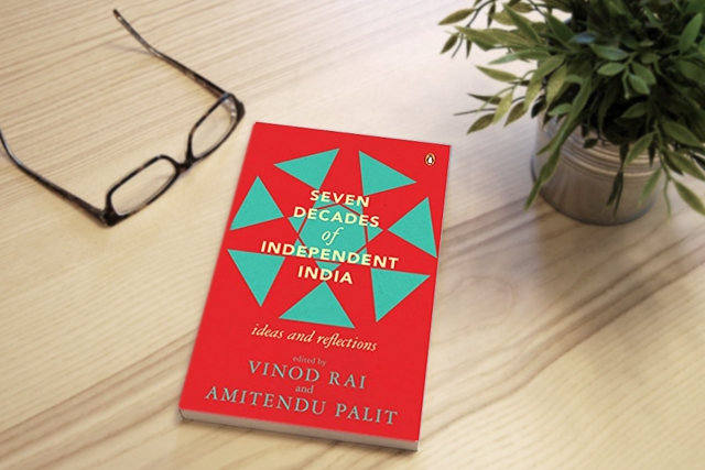 'Seven Decades Of Independent India' Is A Mixed Bag Of Essays, Most Of Them Thought Provoking