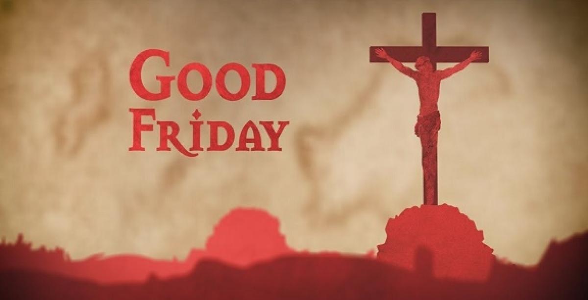 Good Friday 2020 : गुड फ्राइडे आज,प्रभु यीशु के बलिदान को याद कर घरों से ही देखे जाऐंगे चर्च के प्रसारण