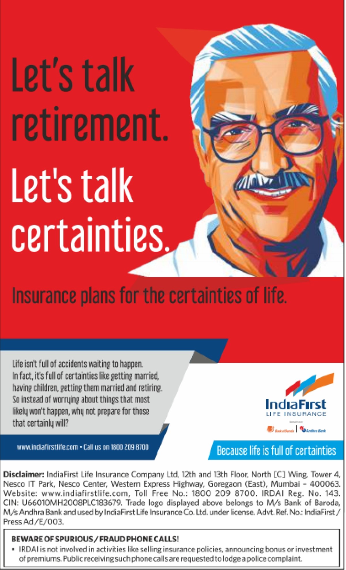 IndiaFirst Life Insurance Co, have launched their ATL campaign titled #YeTohCertainHai.