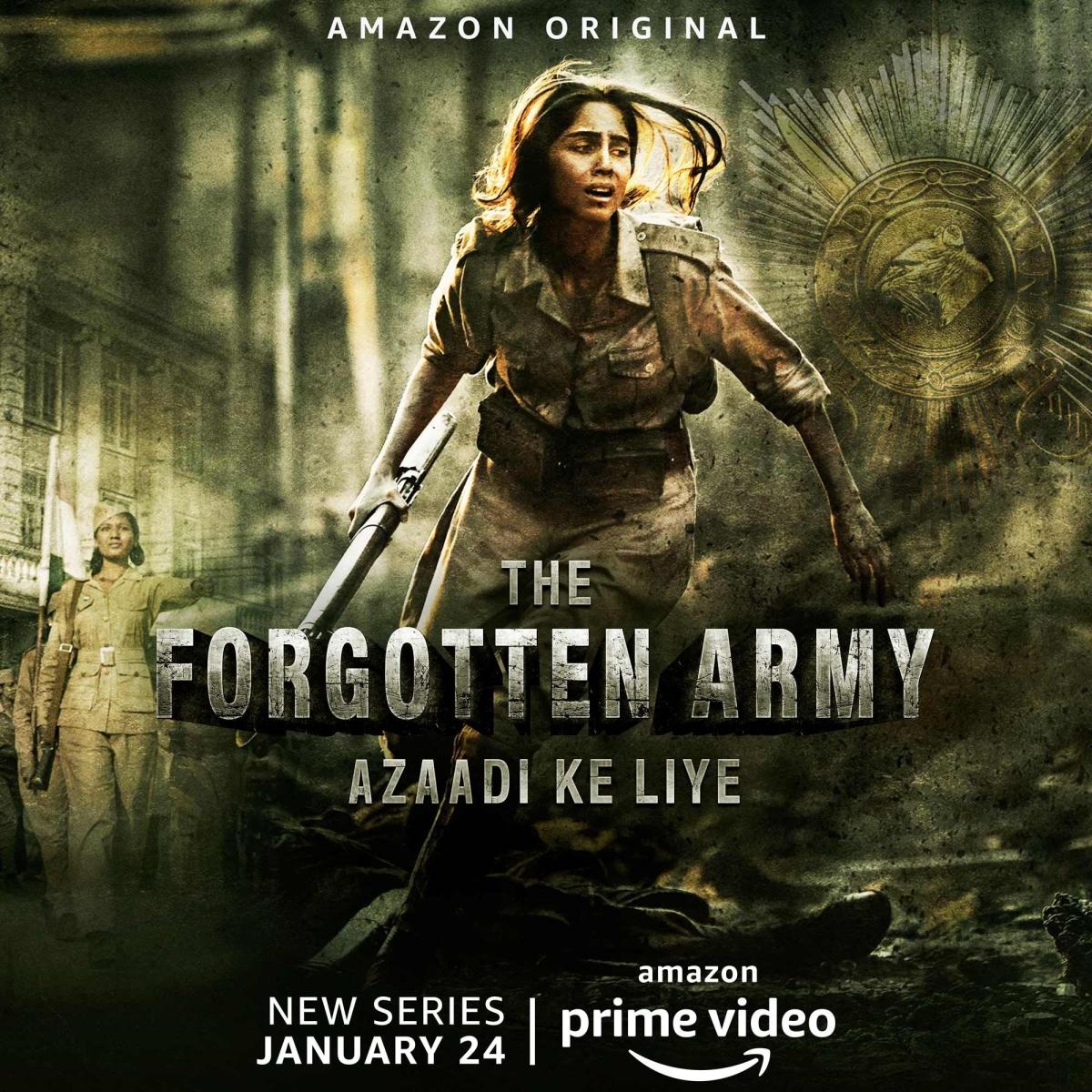 Poster of The Forgotten Army-Azaadi Ke Liye