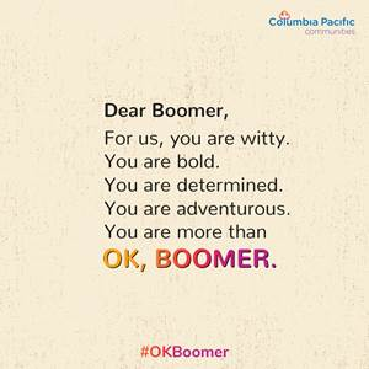 'OK Boomer', a campaign by Columbia Pacific Communities encourages engagement with Baby Boomers