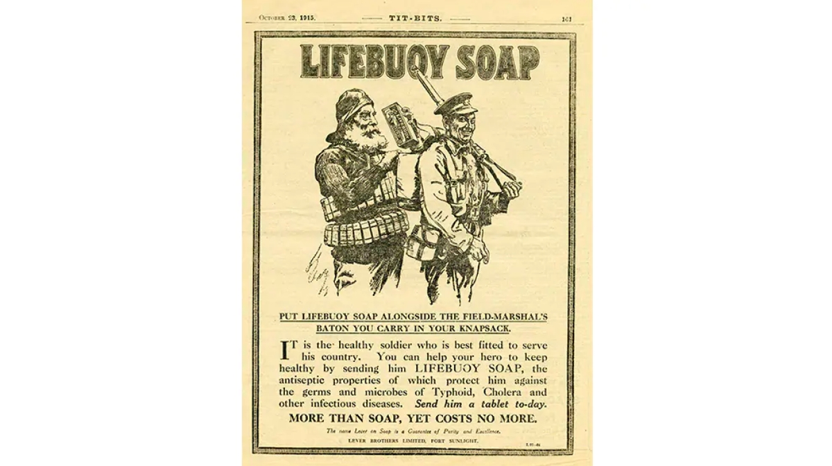1915- soldiers fighting in the First World War were sent bars of Lifebuoy soap.