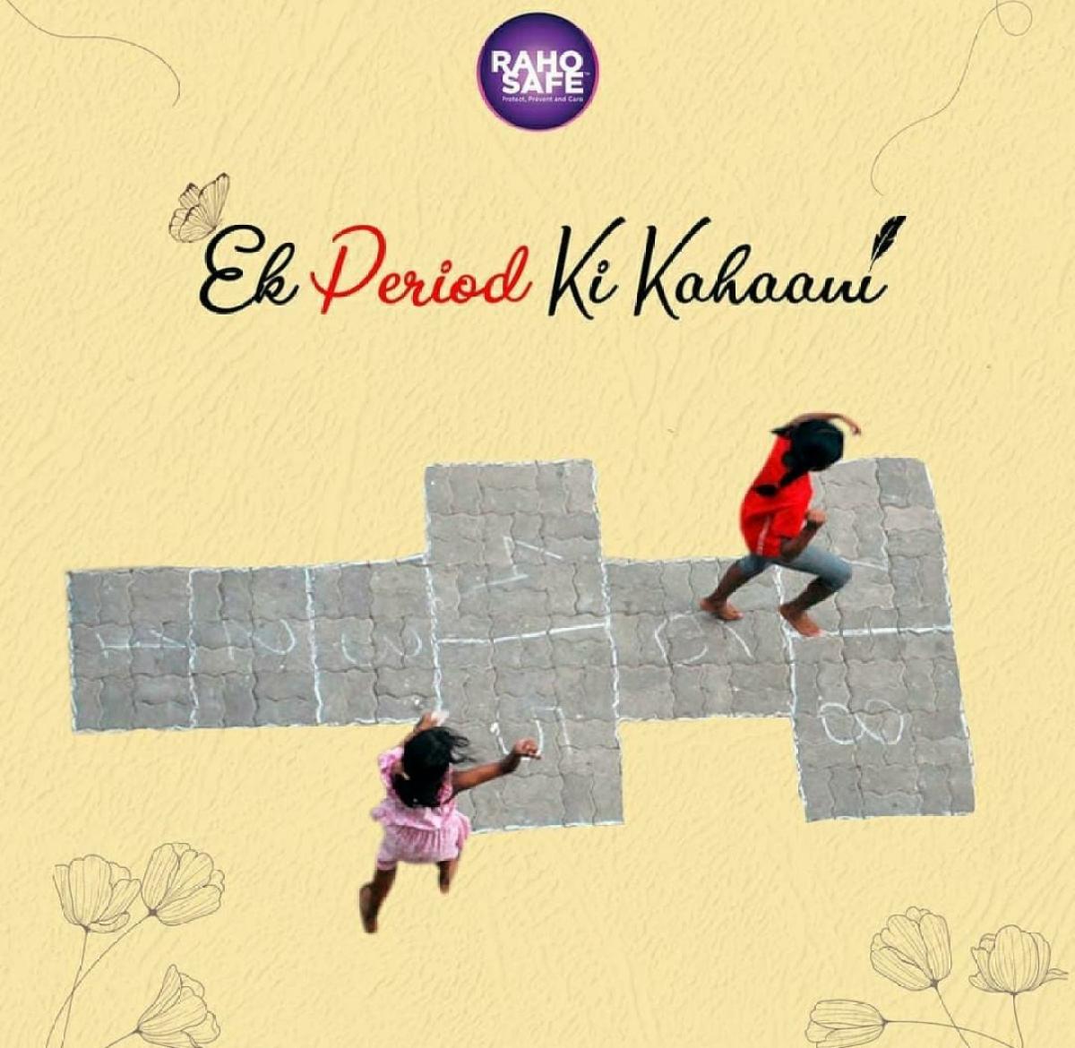 Raho Safe's #EkPERIODkikahani breaks stigma around menstruation