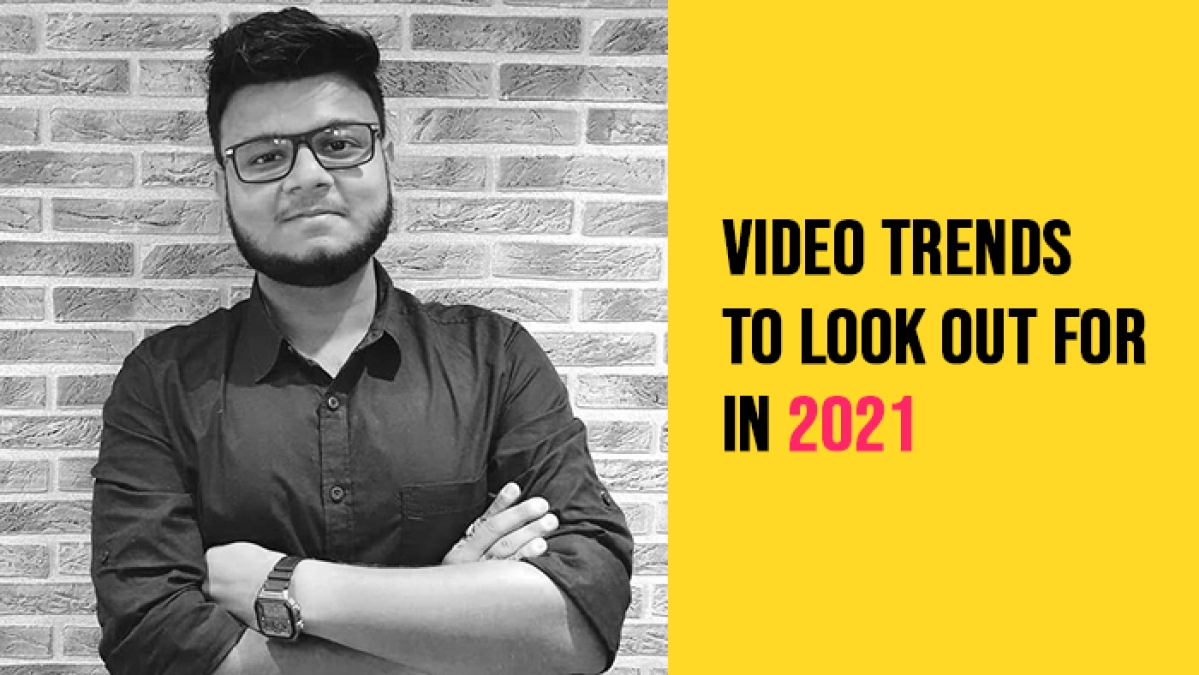 Video trends to look out for in 2021…