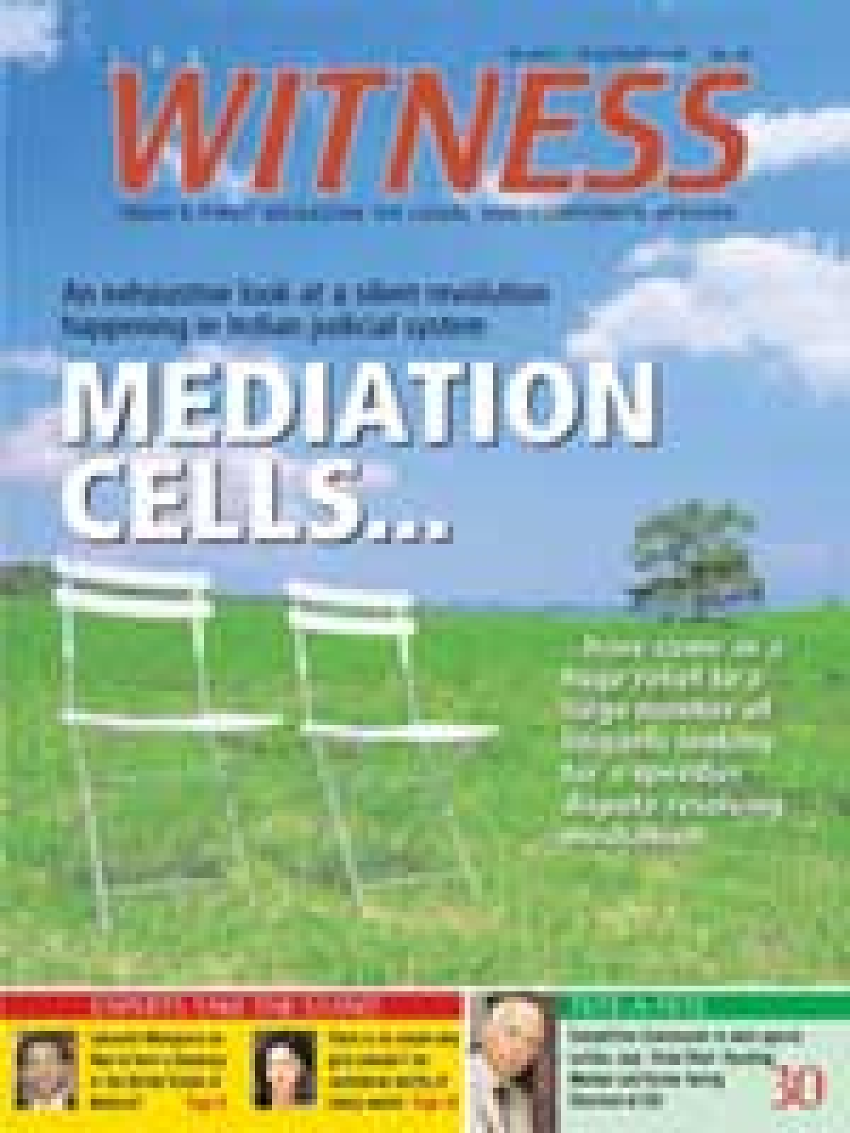 Witness, a law magazine, to hit stands on July 16