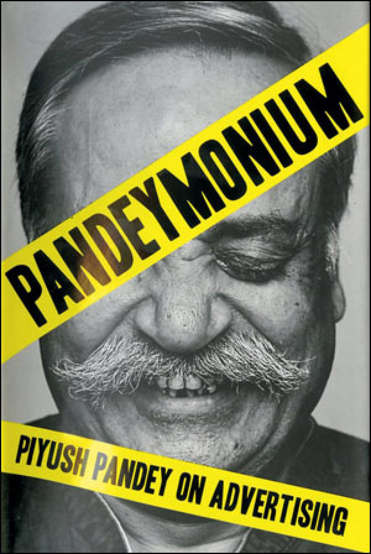 Piyush creates 'Pandeymonium'