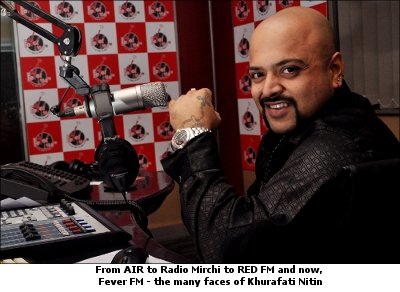 From AIR to Radio Mirchi to Fever FM the many faces of khurafati Nitin