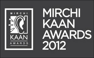 Mirchi Kaan Awards 2012