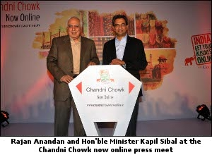 Rajan Anandan and Kapil Sibal at the Chandni Chowk now online press meet