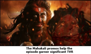 The Mahakali promos help the episode garner significant TVR