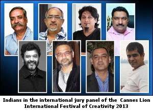 Indians in the international jury panel of the  Cannes Lion International Festival of Creativity 2013