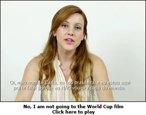 No, I am not going to the World Cup film