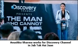 Anushka Sharma works for Discovery Channel in Jab Tak Hai Jaan
