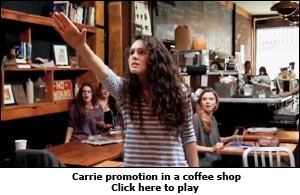 Carrie promotion in a coffee shop