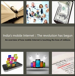 India's Mobile Internet - The revolution has begun