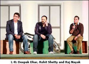 L-R: Deepak Dhar, Rohit Shetty and Raj Nayak
