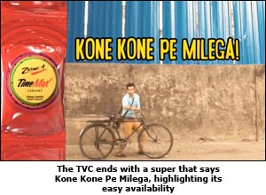 The TVC ends with a super that says Kone Kone Pe Milega, highlighting its easy availability
