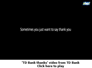 'TD Bank thanks' video from TD Bank
