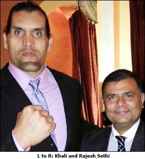 L to R: Khali and Rajesh Sethi