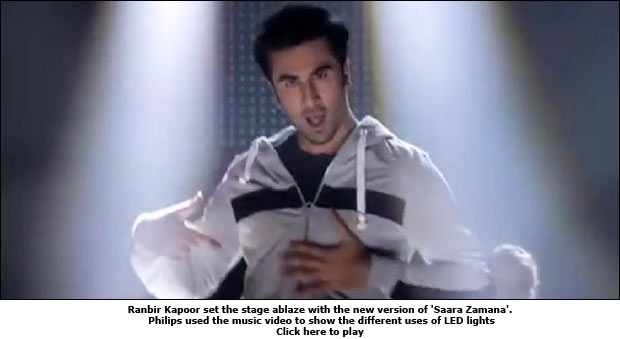 Ranbir Kapoor set the stage ablaze with the new version of 'Saara Zamana'. Philips used the music video to show the different uses of LED lights