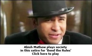 Abish Mathew plays society in this satire for 'Bend the Rules'