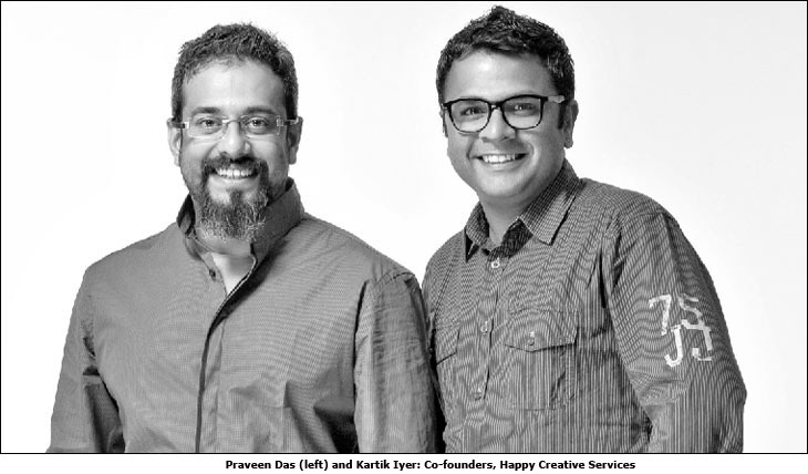 Praveen Das (left) and Kartik Iyer (right): Co-founders, Happy Creative Services