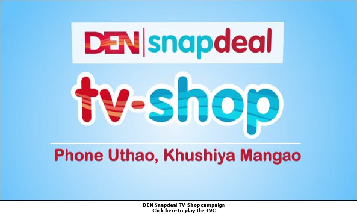 333f56f6b DEN Snapdeal TV-Shop TVC