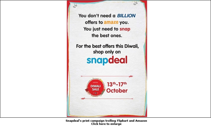 176151439 Snapdeal s print campaign trolling Flipkart and Amazon  ShareShareShareShareShare. Flipkart promoted its sale