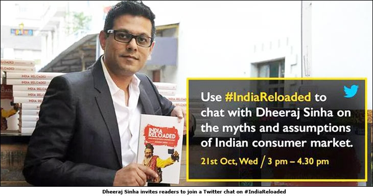 Dheeraj Sinha invites readers to join a Twitter chat on #IndiaReloaded
