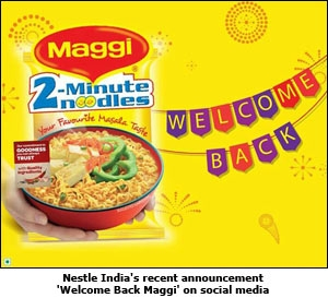 Nestle India's recent announcement 'Welcome Back Maggi' on social media