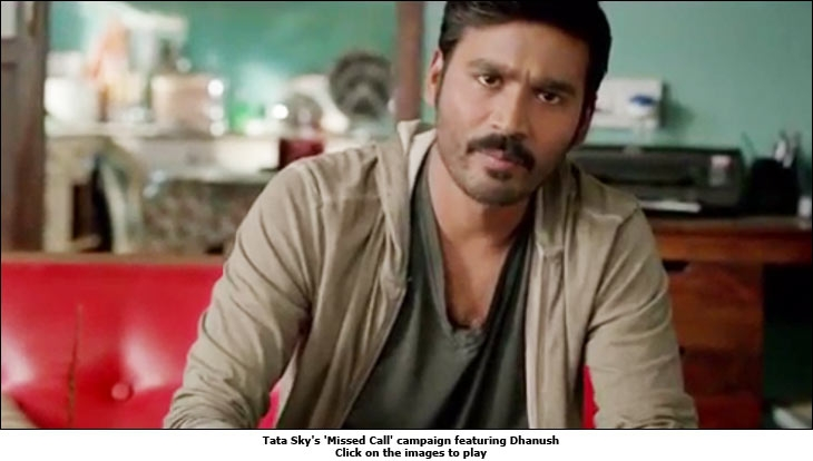 Tata Sky's 'Missed Call' campaign featuring Dhanush