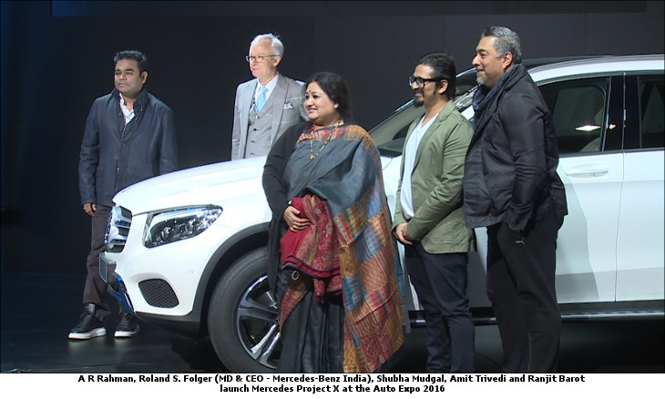 A R Rahman, Roland S. Folger (MD & CEO - Mercedes-Benz India), Shubha Mudgal, Amit Trivedi and Ranjit Barot launch Mercedes Project X at the Auto Expo 2016