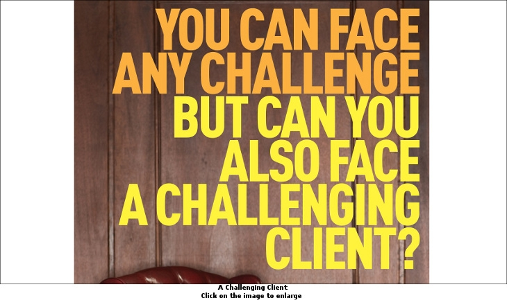 A Challenging Client