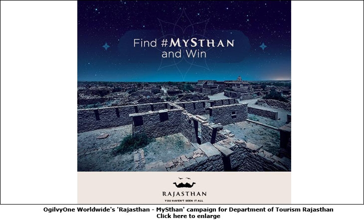 OgilvyOne Worldwide's 'Rajasthan - MySthan' campaign for Department of Tourism Rajasthan