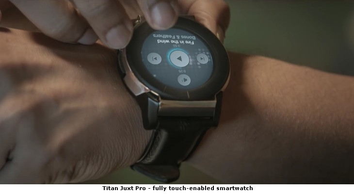 Titan Juxt Pro - fully touch-enabled smartwatch