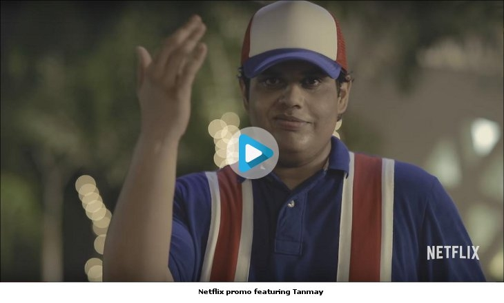 Still from Netflix promo featuring Tanmay