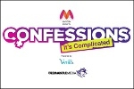 FremantleMedias Confessions Its Complicated now streaming on Saavn